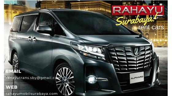sewa alphard surabaya 2018, sewa mobil mewah surabaya, rahayumobilsurabaya.com