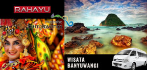 tour wisata banyuwangi 2021. sewa mobil surabaya banyuwangi, paket tur jawa timur, paket wisata banyuwangi.