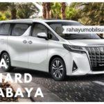 rental sewa mobil alphard vellfire terbaru 2019 surabaya